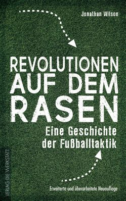 Revolutionen auf dem Rasen von Montz,  Markus, Wilson,  Jonathan