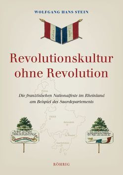 Revolutionskultur ohne Revolution von Stein,  Wolfgang Hans