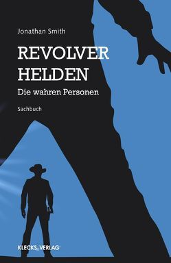 Revolverhelden von Smith,  Jonathan