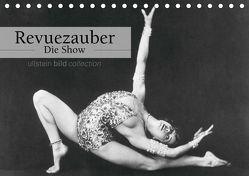 Revuezauber – Die Show (Tischkalender 2019 DIN A5 quer) von bild Axel Springer Syndication GmbH,  ullstein