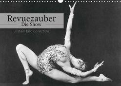 Revuezauber – Die Show (Wandkalender 2019 DIN A3 quer) von bild Axel Springer Syndication GmbH,  ullstein