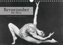 Revuezauber – Die Show (Wandkalender 2019 DIN A4 quer) von bild Axel Springer Syndication GmbH,  ullstein