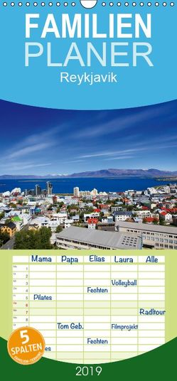 Reykjavik – Familienplaner hoch (Wandkalender 2019 , 21 cm x 45 cm, hoch) von Koch,  Andrea