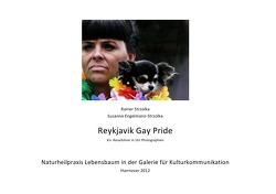 Reykjavik Gaypride von Engelmann-Strzolka,  Susanne, Strzolka,  Rainer