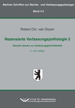 Rezensierte Verfassungspolitologie 2 von van Ooyen,  Robert Chr.