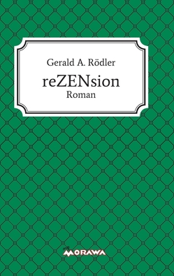 reZENsion von Rödler,  Gerald A