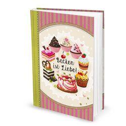 "Rezeptbuch ""Backen ist Liebe"" rosa pink (Hardcover A4, Blankoseiten)"