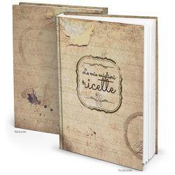 "Rezeptbuch ""La mie migliori ricette"" italienisch Vintage (Hardcover A4, Blankoseiten)"