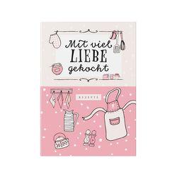 Rezeptbuch zum Selberschreiben in rosa von Wirth,  Lisa