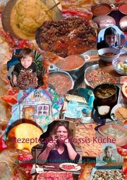 Rezepte aus Schossis Küche von Schoßwald,  Volker