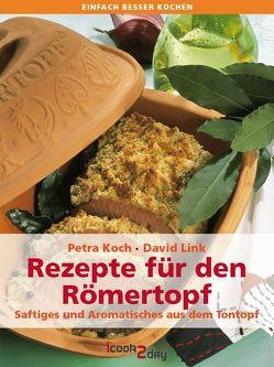 Rezepte für den Römertopf von Koch,  Petra, Link,  David