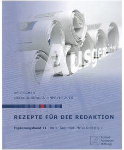 Rezepte für die Redaktion von Golombek,  Dieter, Groll,  Heike