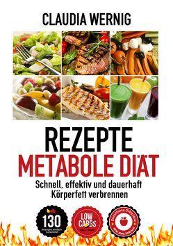 Rezepte für die Metabole Diät von Korte,  Stephan, Wernig,  Claudia