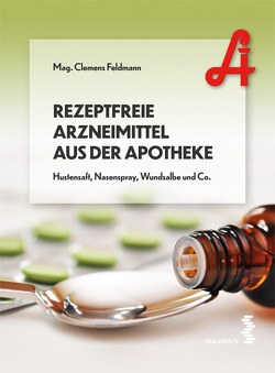 Rezeptfreie Arzneimittel aus der Apotheke von Feldmann,  Clemens