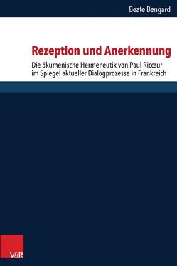 Rezeption und Anerkennung von Bengard,  Beate