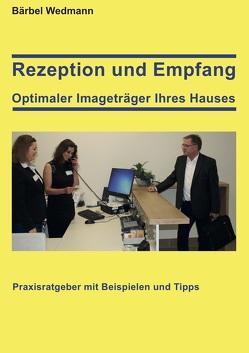 Rezeption und Empfang von Wedmann,  Bärbel