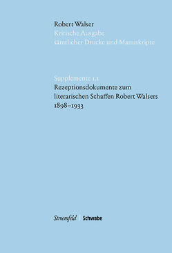 Rezeptionsdokumente zum literarischen Schaffen Robert Walsers 1898-1933 von Walser,  Robert