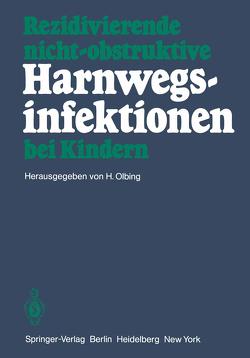 Rezidivierende nicht-obstruktive Harnwegsinfektionen bei Kindern von Olbing,  H., Winberg,  J.