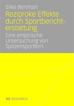 Reziproke Effekte durch Sportberichterstattung von Bernhart,  Silke