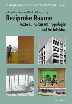 Reziproke Räume von Omahna,  Manfred, Rolshoven,  Johanna