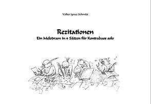Rezitationen von Schmidt,  Volker Ignaz