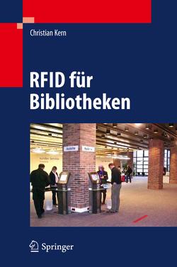 RFID für Bibliotheken von Kern,  Christian, Pohl,  Marianne, Schubert,  Eva