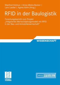 RFID in der Baulogistik von Helmus,  Manfred, Kelm,  Agnes, Laußat,  Lars, Meins-Becker,  Anica