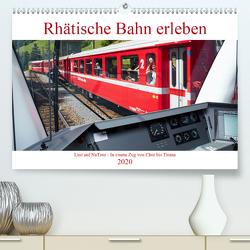 Rhätische Bahn erleben (Premium, hochwertiger DIN A2 Wandkalender 2020, Kunstdruck in Hochglanz) von Riedmiller,  Andreas