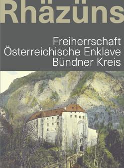 Rhäzüns von Verein Centenarfeier Herrschaft Rhäzüns 2019