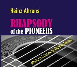 Rhapsody of the Pioneers CD von Ahrens,  Heinz