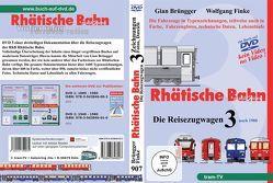 Rhätische Bahn – Die Reisezugwagen von Brüngger,  Gian, Finke,  Wolfgang, tram-tv