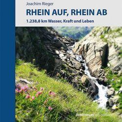 Rhein auf, Rhein ab von Rieger,  Joachim