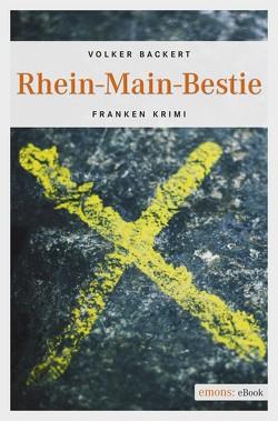 Rhein-Main-Bestie von Backert,  Volker