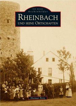 Rheinbach und seine Ortschaften von Pertz,  Dietmar