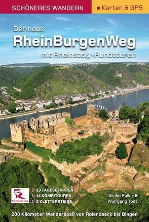 Rheinburgenweg mit Rheinsteig-Rundtouren – Schöneres Wandern Pocket – Ebook von Poller,  Ulrike, Schoellkopf,  Uwe, Todt,  Wolfgang
