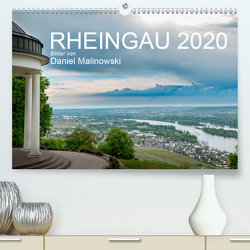 Rheingau 2020 (Premium, hochwertiger DIN A2 Wandkalender 2020, Kunstdruck in Hochglanz) von Malinowski,  Daniel