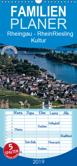 Rheingau – Rhein Riesling Kultur – Familienplaner hoch (Wandkalender 2019 , 21 cm x 45 cm, hoch) von Meyer,  Dieter