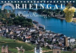 Rheingau – Rhein Riesling Kultur (Tischkalender 2019 DIN A5 quer) von Meyer,  Dieter