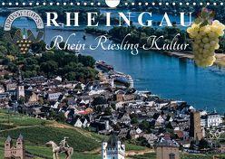 Rheingau – Rhein Riesling Kultur (Wandkalender 2019 DIN A4 quer) von Meyer,  Dieter