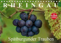 Rheingau – Spätburgunder Trauben (Tischkalender 2019 DIN A5 quer)