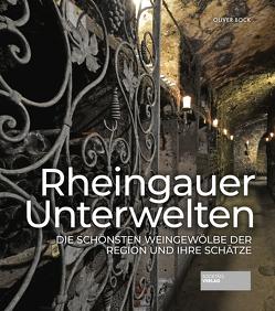 Rheingauer Unterwelten von Bock,  Oliver