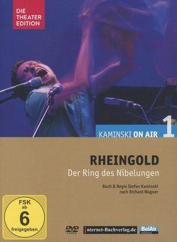 Rheingold, Deutsches Theater Berlin von Hilken,  Sebastian, Kaminski,  Stefan, Ploetz,  Hella v., Wagner,  Richard