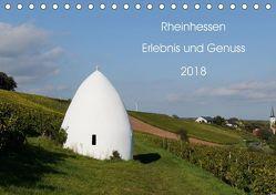 Rheinhessen – Erlebnis und Genuss (Tischkalender 2018 DIN A5 quer) von Koerke,  Jutta