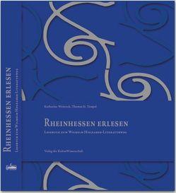 Rheinhessen erlesen von Holzamer,  Wilhelm, Tempel,  Thomas G, Weisrock,  Katharina