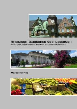 Rheinisch-badisches Kochlesebuch von Döring,  Marlies
