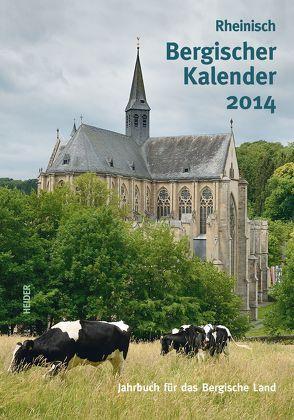 Rheinisch Bergischer Kalender 2014 von Joh. Heider Verlag GmbH