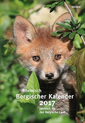 Rheinisch Bergischer Kalender 2017 von Joh. Heider Verlag GmbH