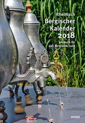 Rheinisch Bergischer Kalender 2018 von Joh. Heider Verlag GmbH