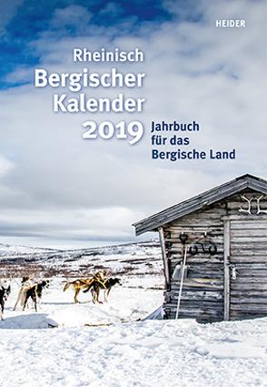 Rheinisch Bergischer Kalender 2019 von Joh. Heider Verlag GmbH