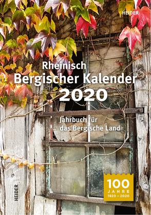 Rheinisch Bergischer Kalender 2020 von Joh. Heider Verlag GmbH